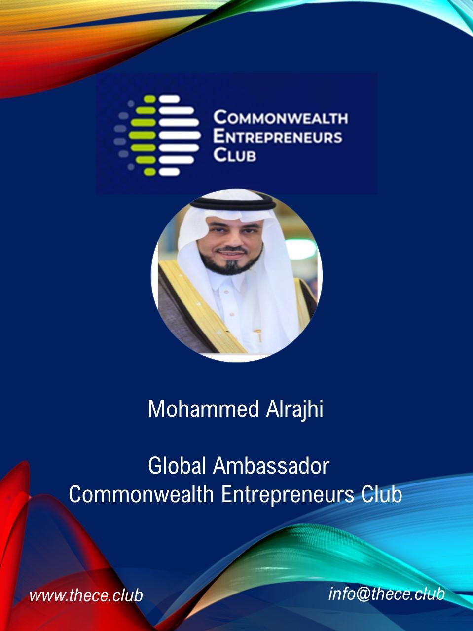 """نادي الكومنولث العالمي يعين الدكتور الشريف محمد الراجحي """"سفير عالمي لريادة الاستثمار والاعمال"""" في اليوم الوطني السعودي 91 ."""